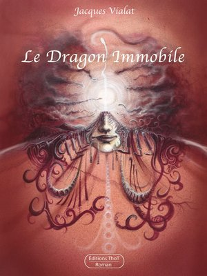 cover image of Le dragon immobile