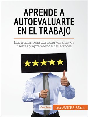cover image of Aprende a autoevaluarte en el trabajo