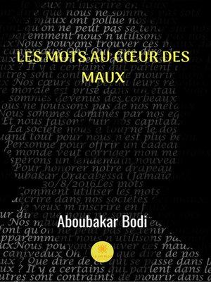 cover image of Les mots au coeur des maux