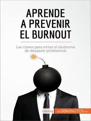 cover image of Aprende a prevenir el burnout