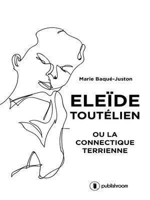 cover image of Eleïde Toutélien