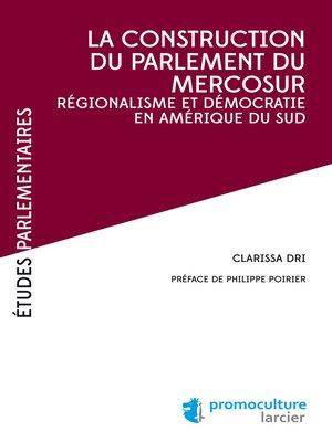 cover image of La construction du parlement du Mercosur