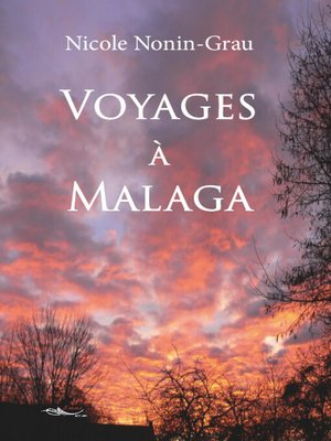 cover image of Voyages à Malaga