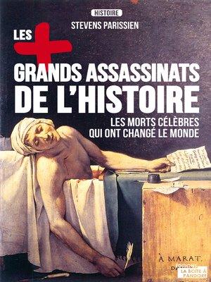 cover image of Les plus grands assassinats de l'Histoire
