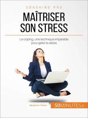 cover image of Maîtriser son stress