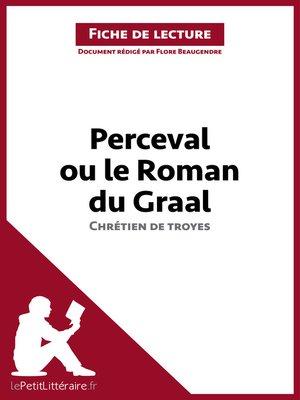 cover image of Perceval ou le Roman du Graal de Chrétien de Troyes (Fiche de lecture)