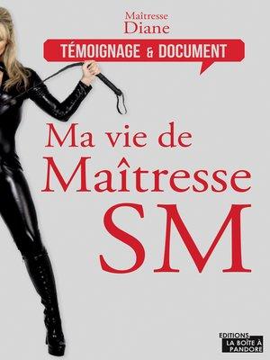 cover image of Ma vie de maîtresse SM