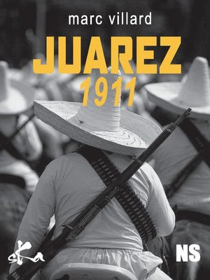 cover image of Juarez 1911