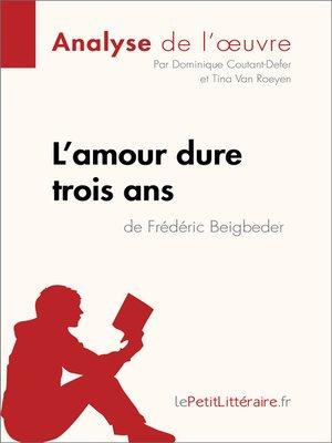 cover image of L'amour dure trois ans de Frédéric Beigbeder--Fiche de lecture