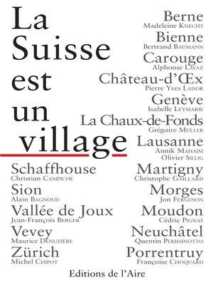 cover image of La Suisse est un village
