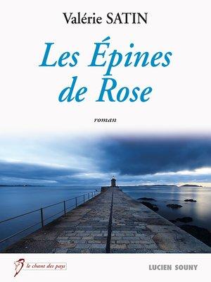 cover image of Les Epines de Rose