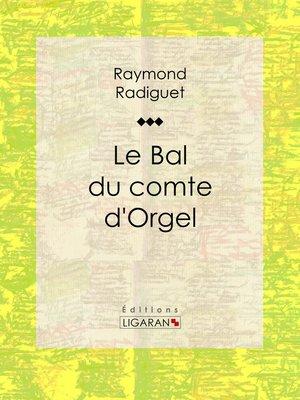 cover image of Le Bal du comte d'Orgel