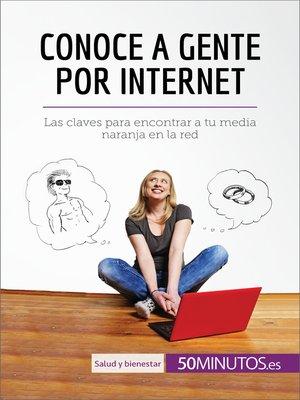 cover image of Conoce a gente por internet
