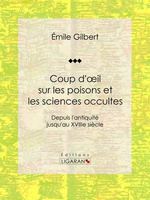 cover image of Coup d'œil sur les poisons et les sciences occultes