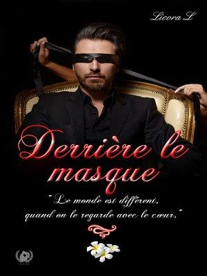 cover image of Derrière le masque