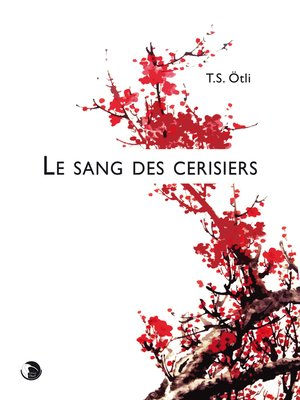 cover image of Le sang des cerisiers