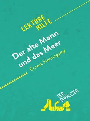 cover image of Der alte Mann und das Meer von Ernest Hemingway (Lektürehilfe)