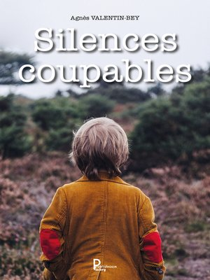 cover image of Silences coupables