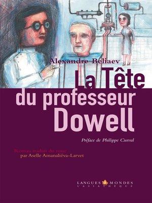 cover image of La tête du professeur Dowell