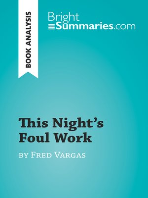 cover image of This Night's Foul Work by Fred Vargas (Book Analysis)
