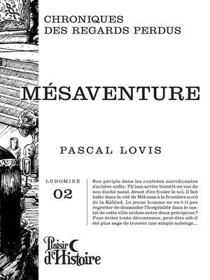 cover image of Mésaventure