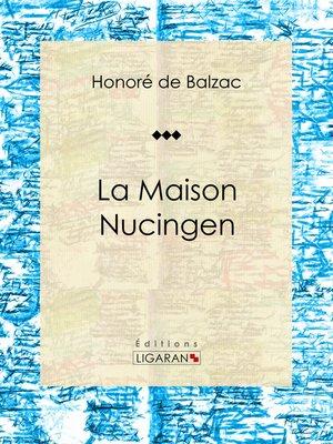 cover image of La Maison Nucingen