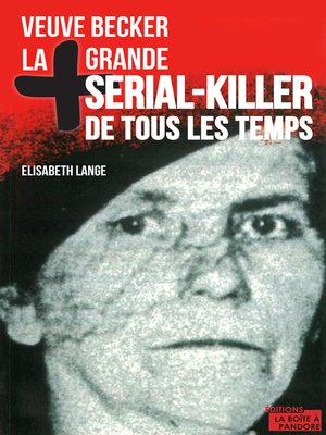 cover image of La plus grande serial-killer de tous les temps