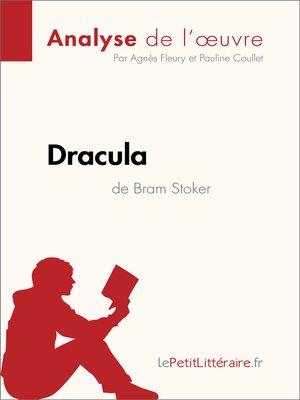 cover image of Dracula de Bram Stoker (Analyse de l'oeuvre)