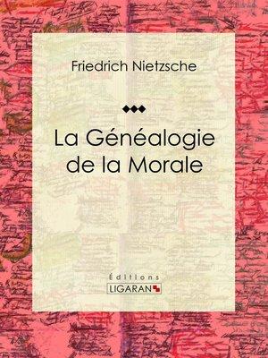 cover image of La Généalogie de la Morale