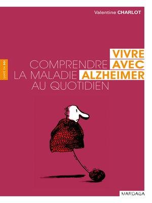 cover image of Vivre avec Alzheimer