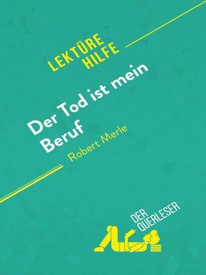 cover image of Der Tod ist mein Beruf von Robert Merle (Lektürehilfe)