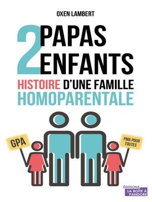 cover image of Deux papas, deux enfants