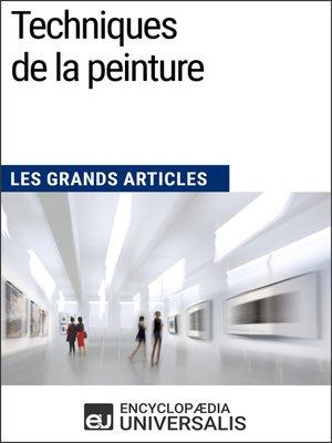 cover image of Techniques de la peinture