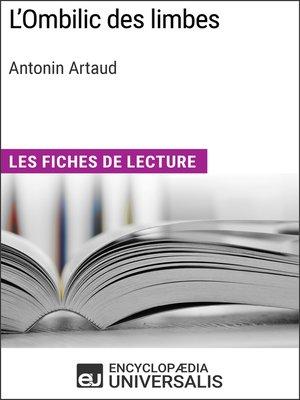 cover image of L'Ombilic des limbes d'Antonin Artaud