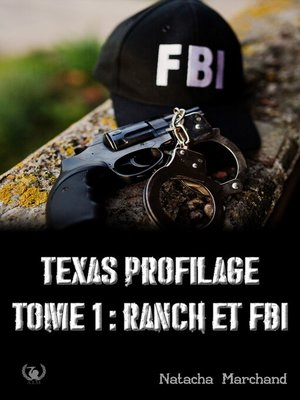 cover image of Texas Profilage--Tome 1