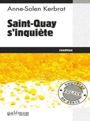 cover image of Saint Quay s'inquiète
