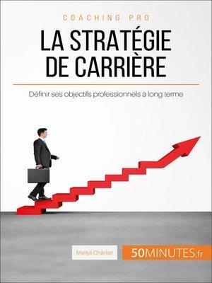 cover image of La stratégie de carrière