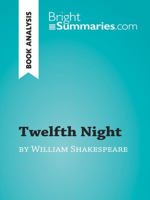 cover image of Twelfth Night by William Shakespeare (Book Analysis)