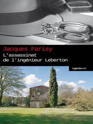 cover image of L'Assassinat de l'ingénieur Leberton