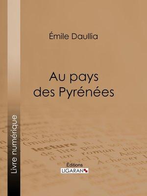 cover image of Au pays des Pyrénées