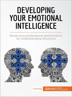 cover image of Developing Your Emotional Intelligence