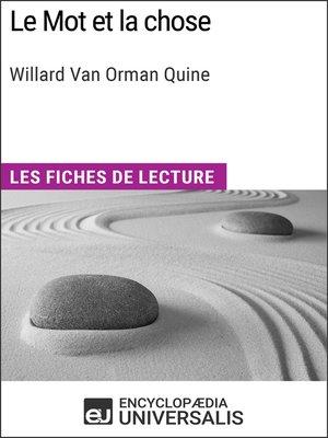 cover image of Le Mot et la chose de Willard Van Orman Quine