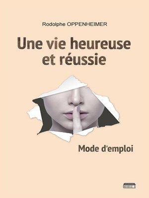 cover image of Une vie heureuse et réussie