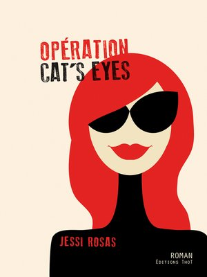 cover image of Opération cat's eyes