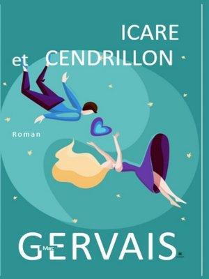 cover image of Icare et Cendrillon