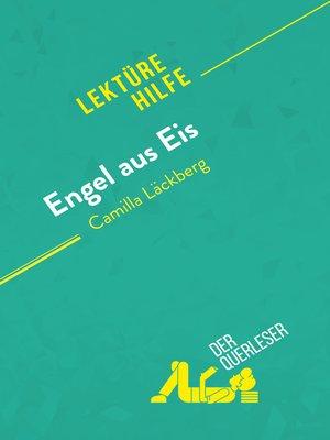 cover image of Engel aus Eis von Camilla Läckberg (Lektürehilfe)