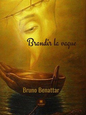 cover image of Brandir la vague