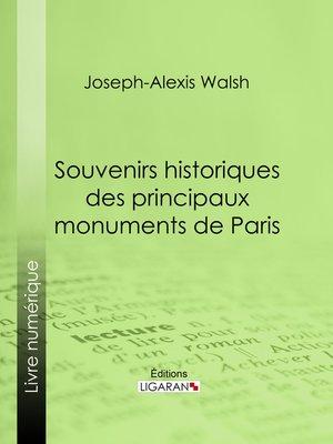 cover image of Souvenirs historiques des principaux monuments de Paris