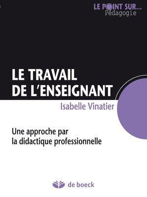 cover image of Le travail de l'enseignant