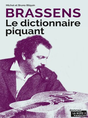 cover image of Brassens--Le dictionnaire piquant